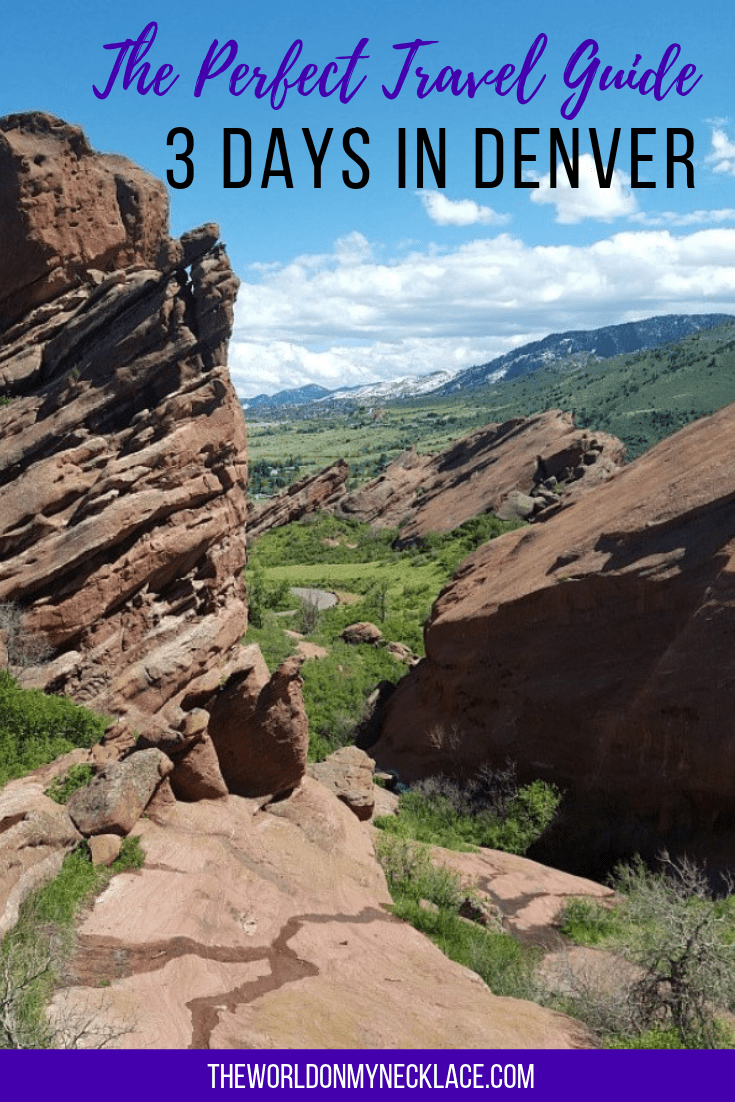 The Perfect Travel Guide for 3 Days in Denver