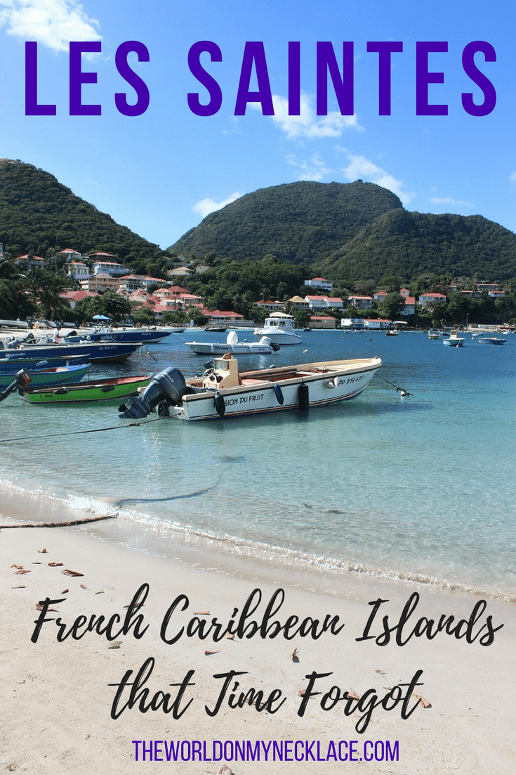 Les Saintes: The French Caribbean Islands that time forgot