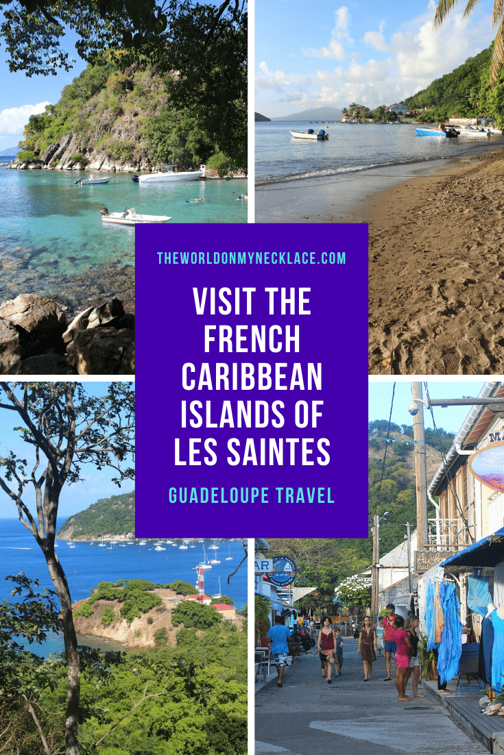 Visit Les Saintes in the French Caribbean