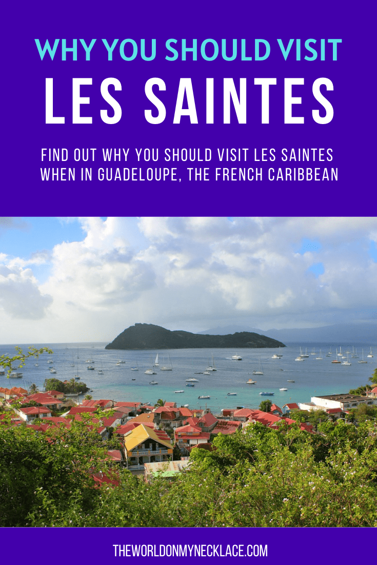 Visit Les Saintes in the French Caribbean this Winter