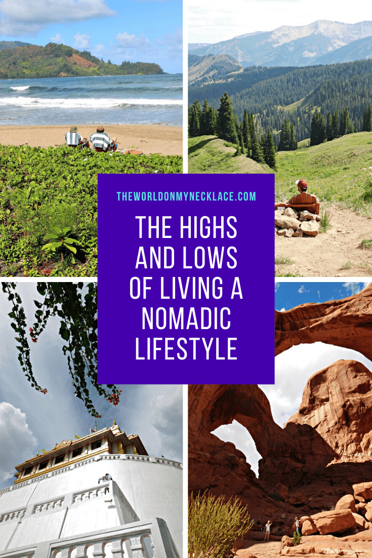 The Highs and Lows of Living a Nomad Life