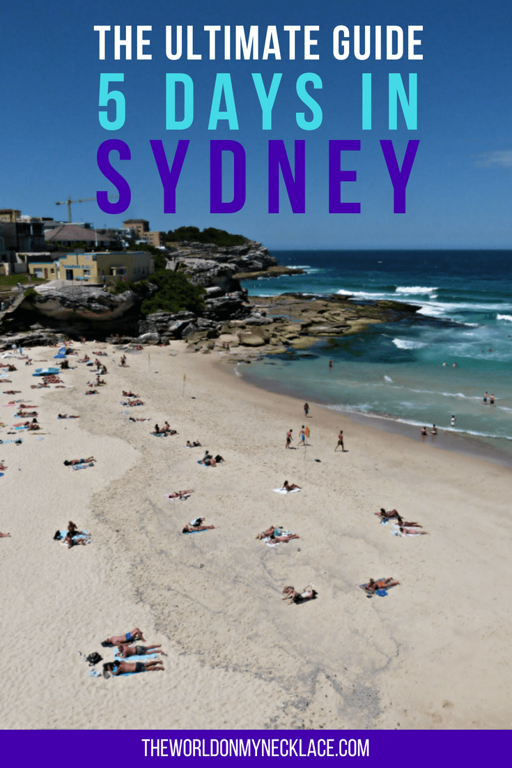 The Ultimate Guide to 5 Days in Sydney. | The World on my Necklace #sydney #itinerary #australia