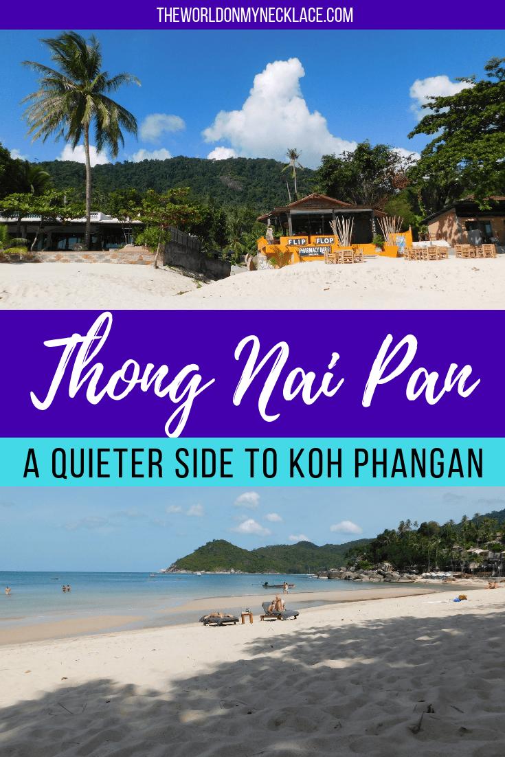 Thong Nai Pan: A Quieter Side to Koh Phangan
