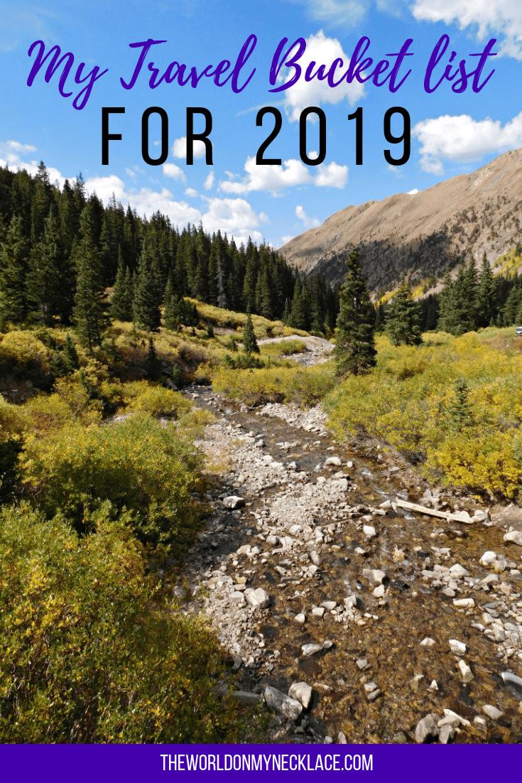 My Travel Bucket List for 2019