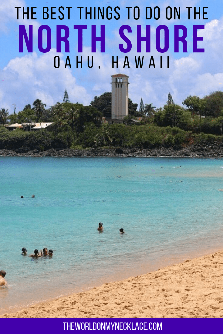 The Best Things to do on the North Shore of Oahu, Hawaii