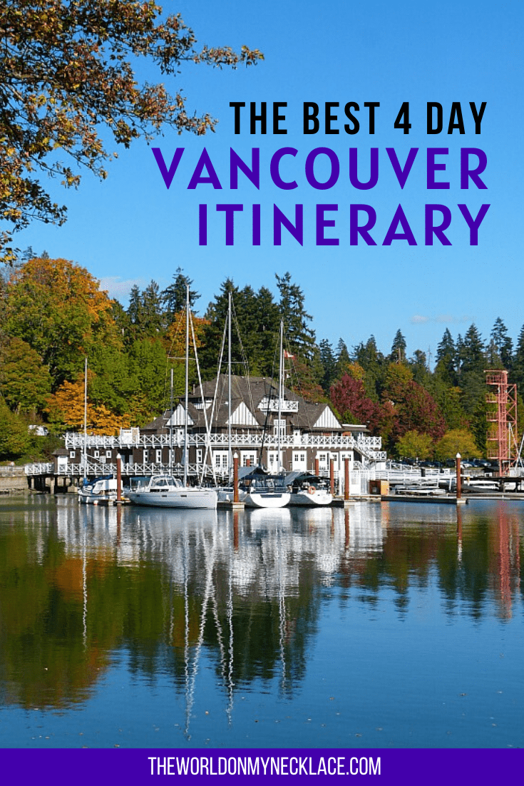 Best Vancouver Itinerary 4 Days