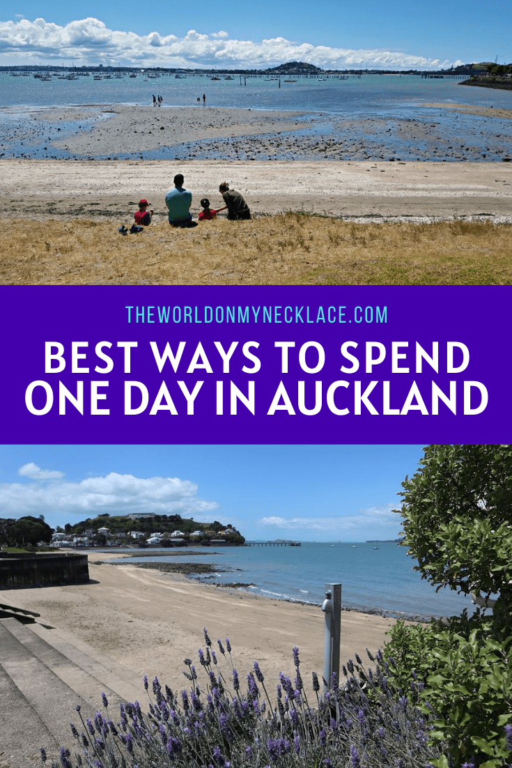Best Ways to see Auckland in a Day - The World on my Necklace