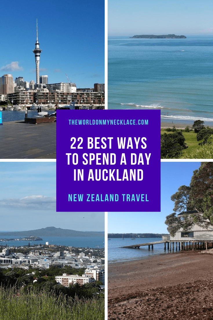 22 Best Ways to Spend One Day in Auckland - The World on my Necklace