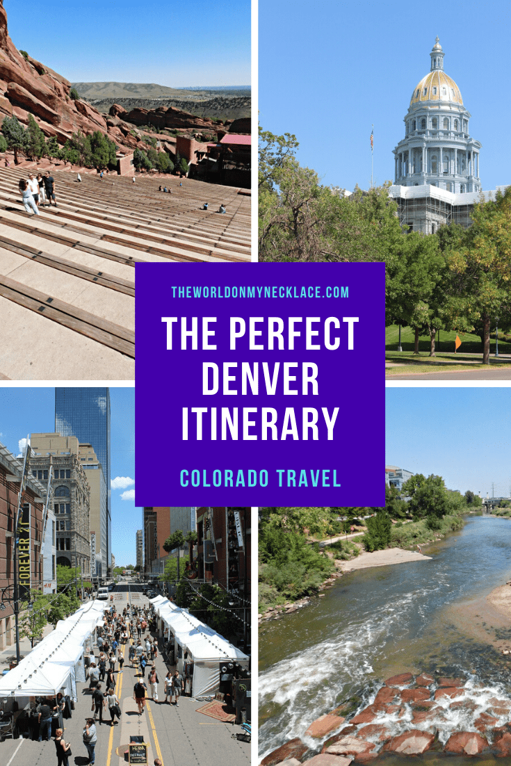 The Perfect Denver Itinerary