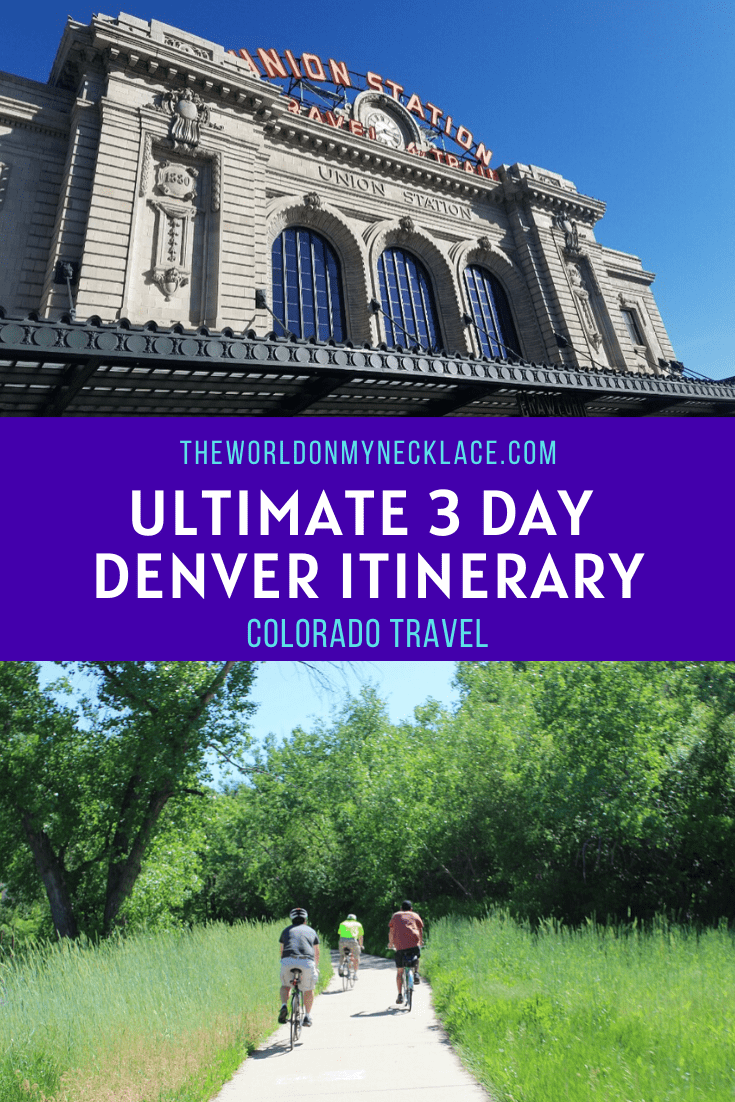 Ultimate 3 Days in Denver Itinerary