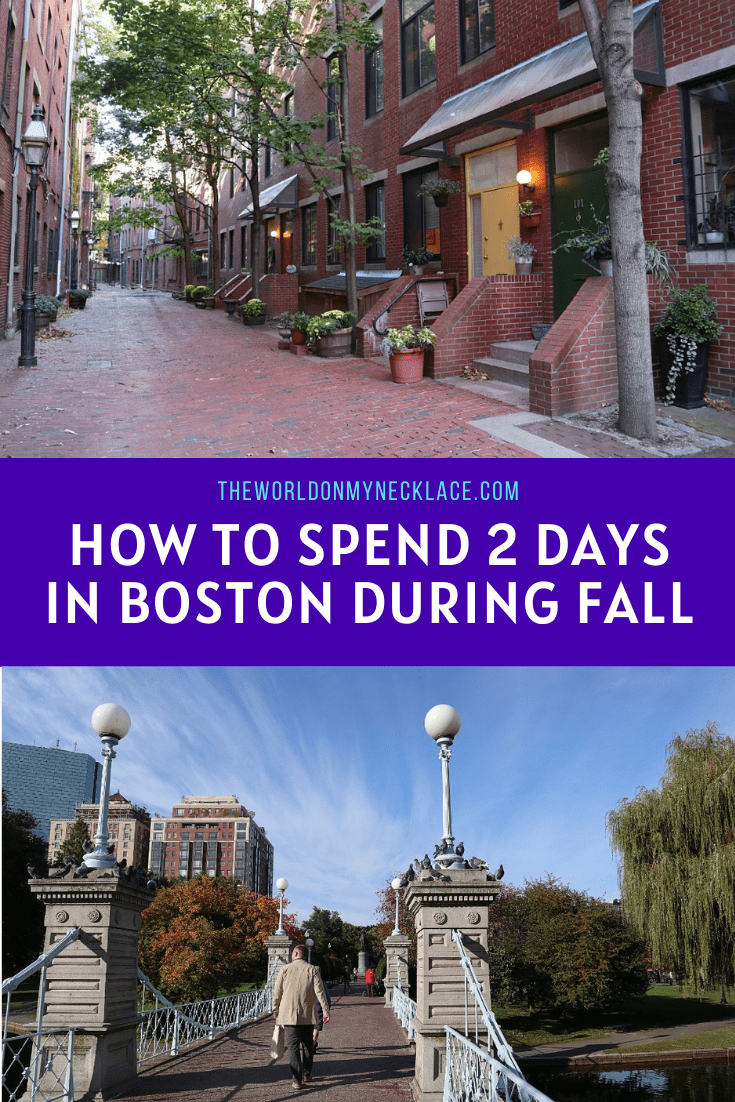 How to Spend 2 Days in Boston During Fall