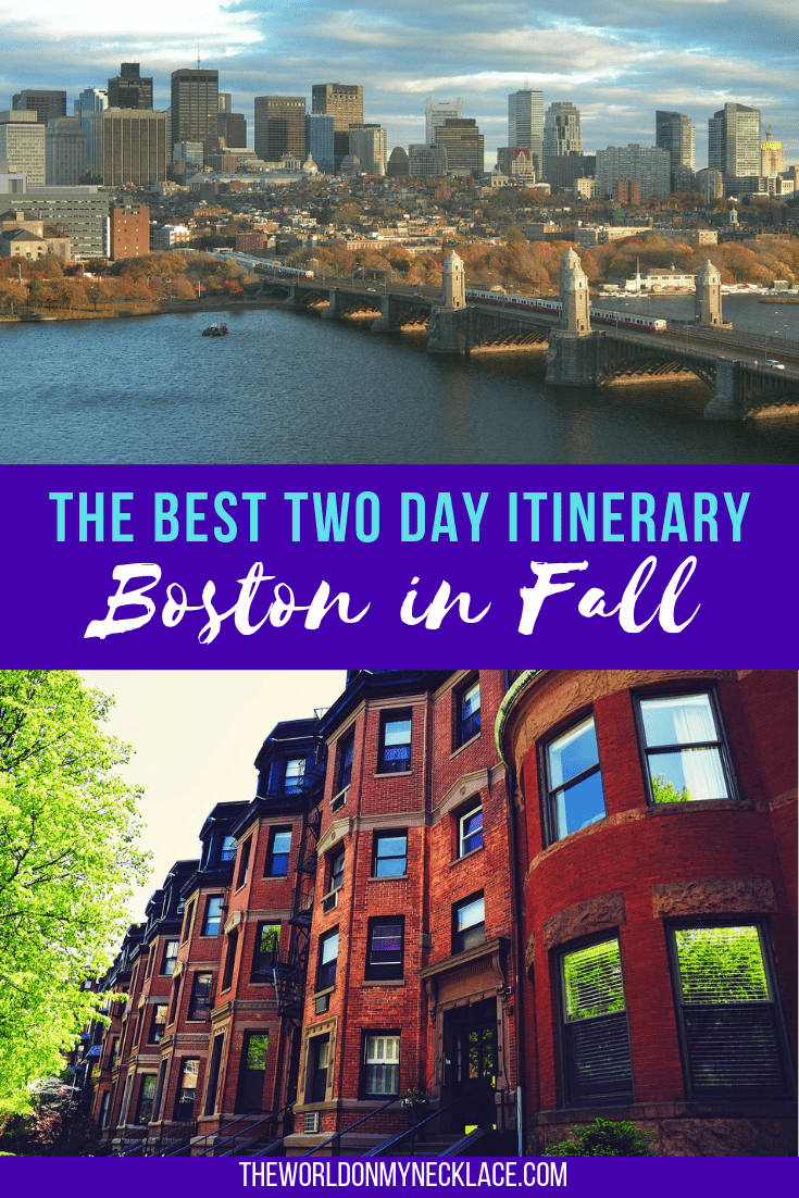 The Best Two Day Itinerary for Boston in Fall