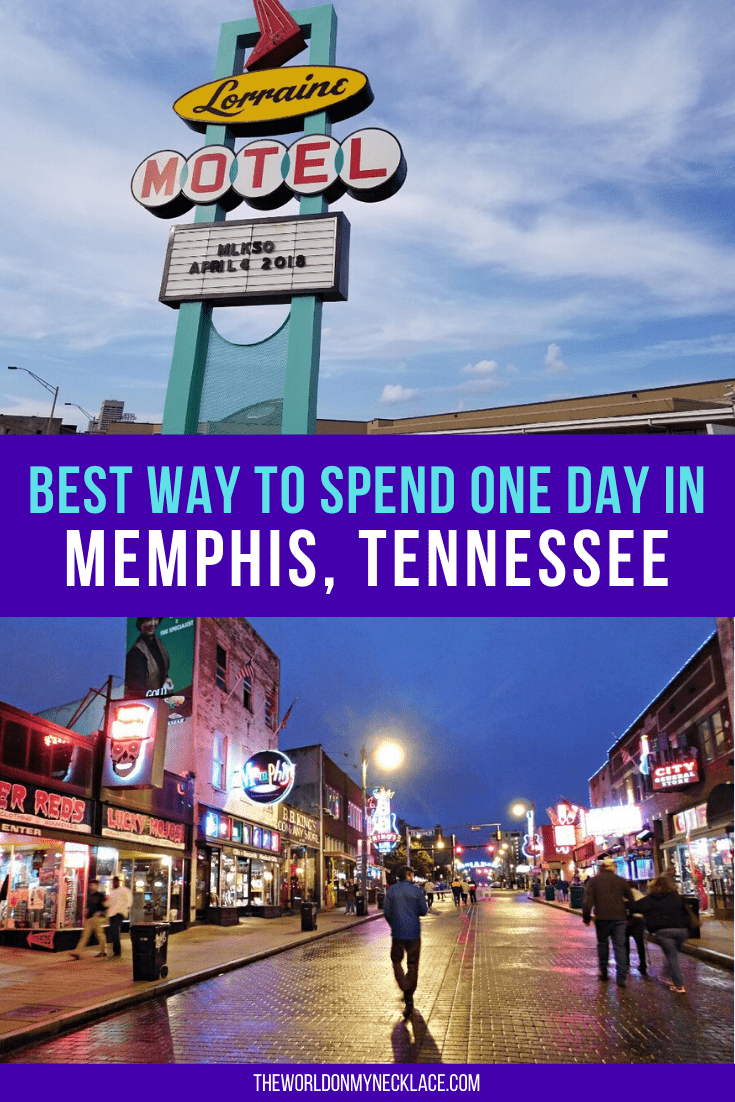 Best Things to do in Memphis if you Only Have One Day