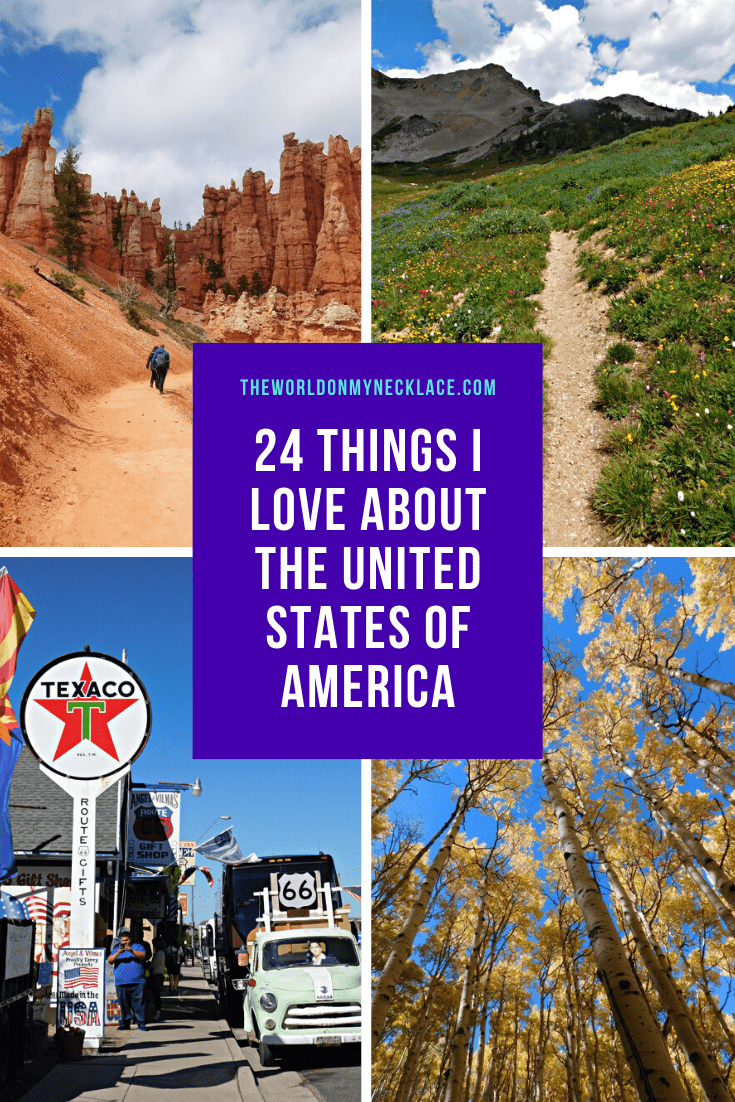 Things I Love About the United States of America