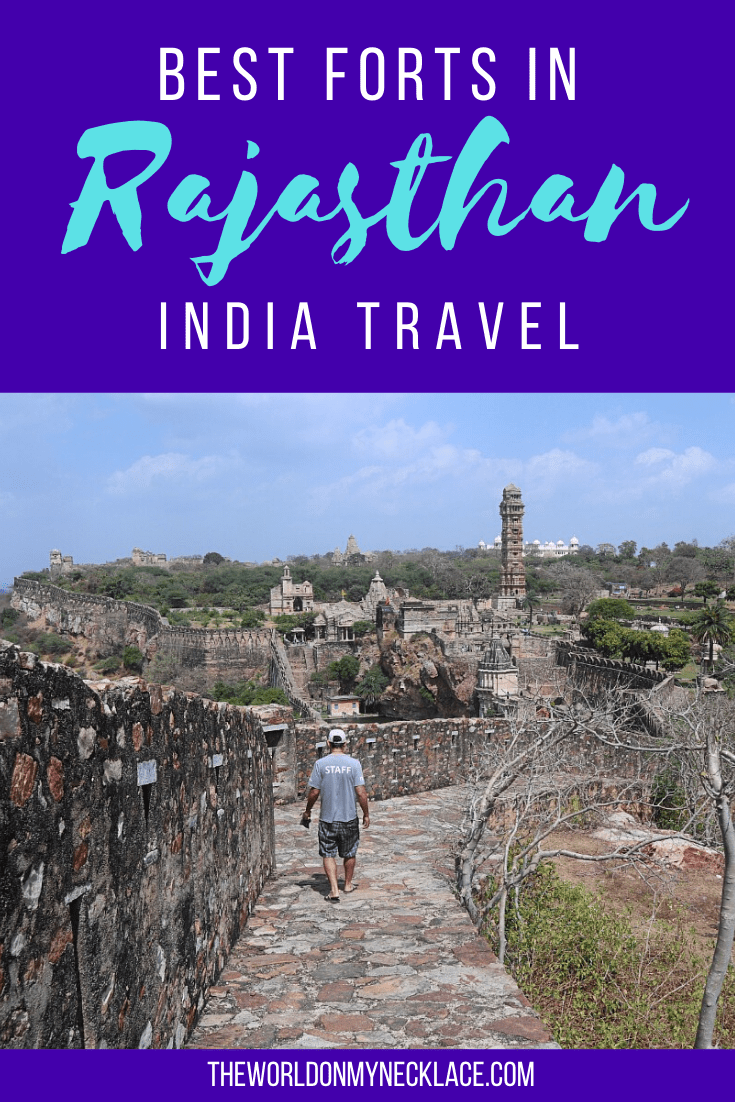 Best Hill Forts of Rajasthan | The World on my Necklace