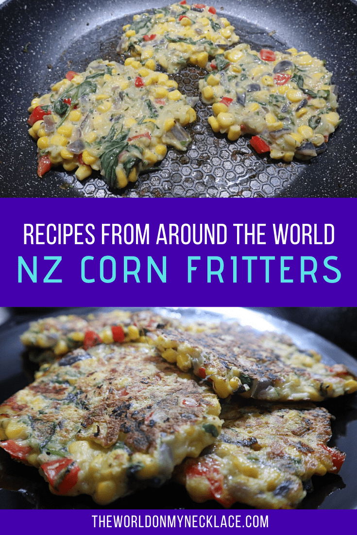 World Dishes: New Zealand Zucchini and Corn Fritters