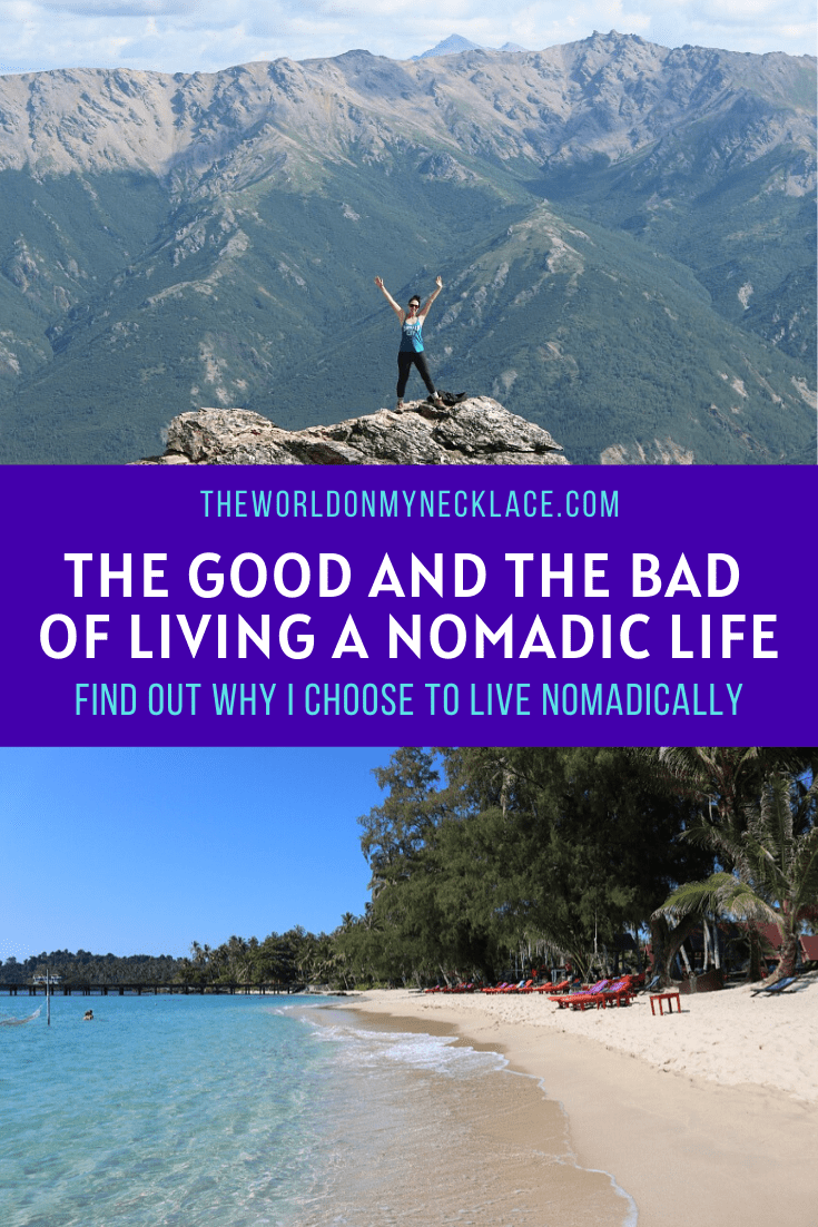 The Good and the Bad of Living a Nomadic Life