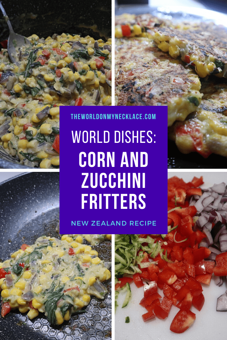 World Dishes: Zucchini and Corn Fritters Recipe