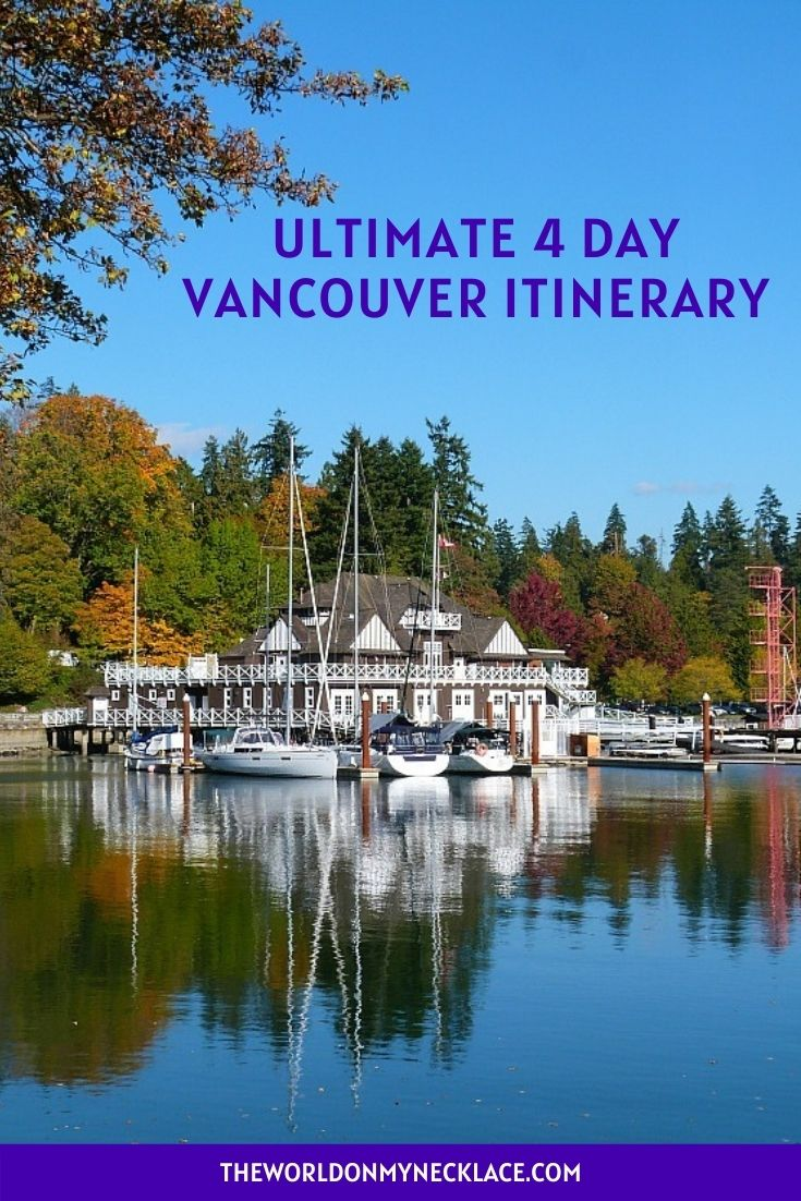 Ultimate 4 Day Vancouver Itinerary