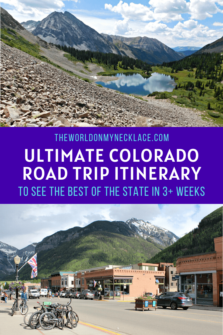 Ultimate Colorado Road Trip to see the best of the state in 3-6 weeks | The World on my Necklace