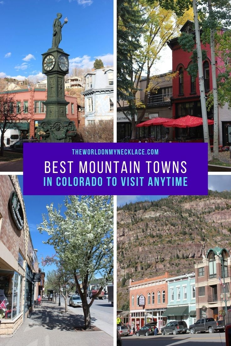 Best Mountain Towns in Colorado to Visit Anytime