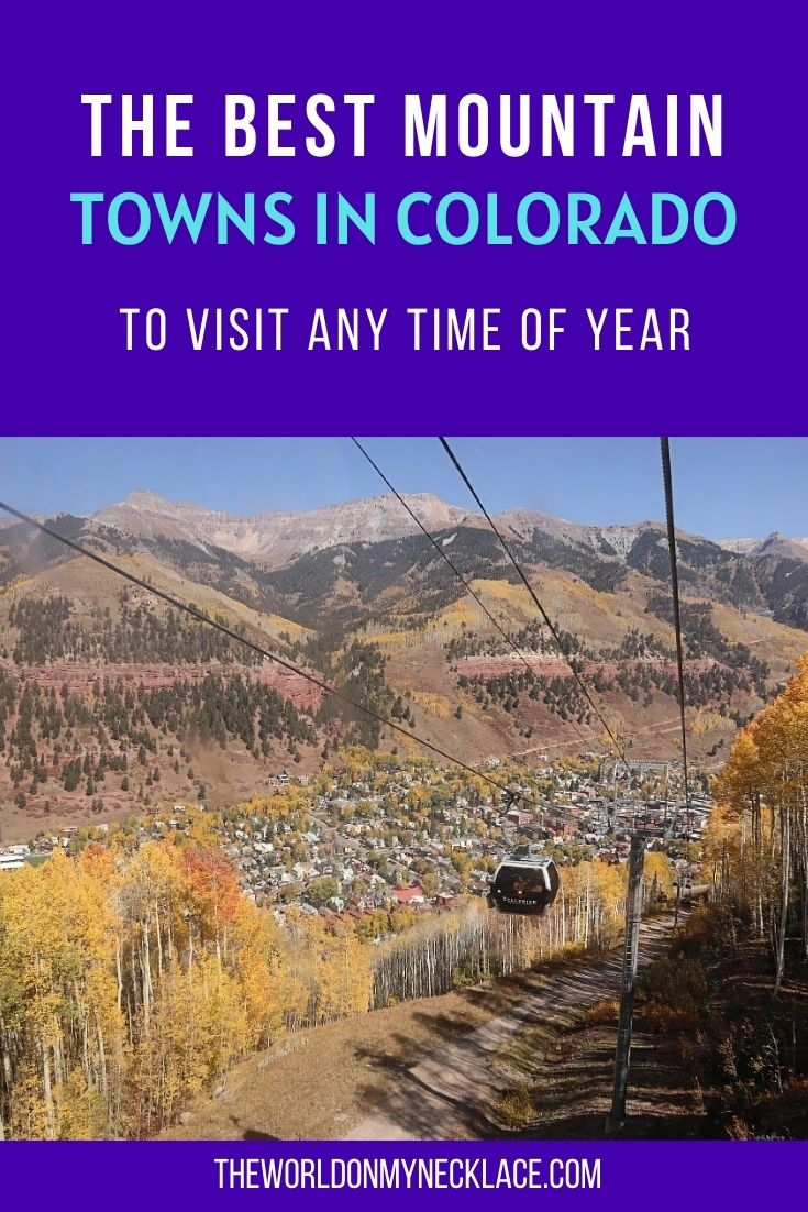 The Best Colorado Mountain Towns to Visit