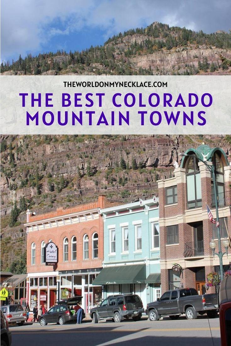 15 Best Colorado Mountain Towns