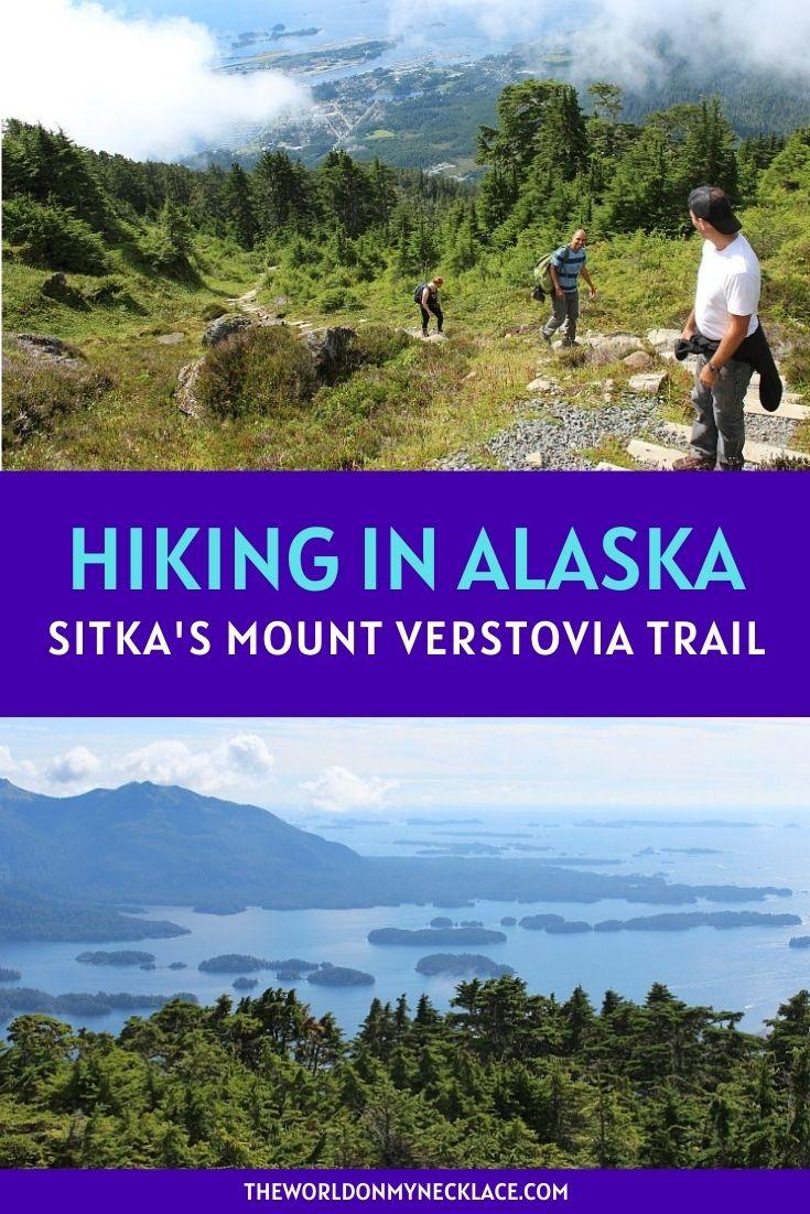 Sitka Hiking: The Mount Verstovia Trail in Alaska