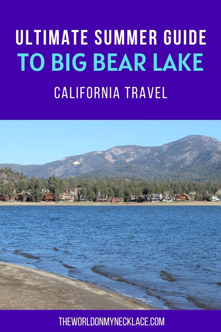 Ultimate Guide to Big Bear in Summer
