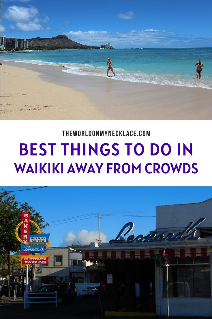 The Best Things To Do in Waikiki Away From Crowds