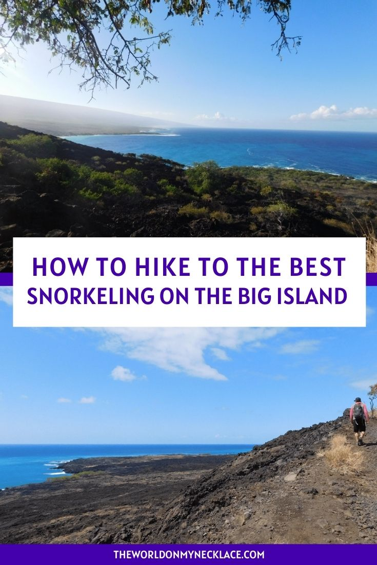 How to Hike to the Best Snorkeling on the Big Island