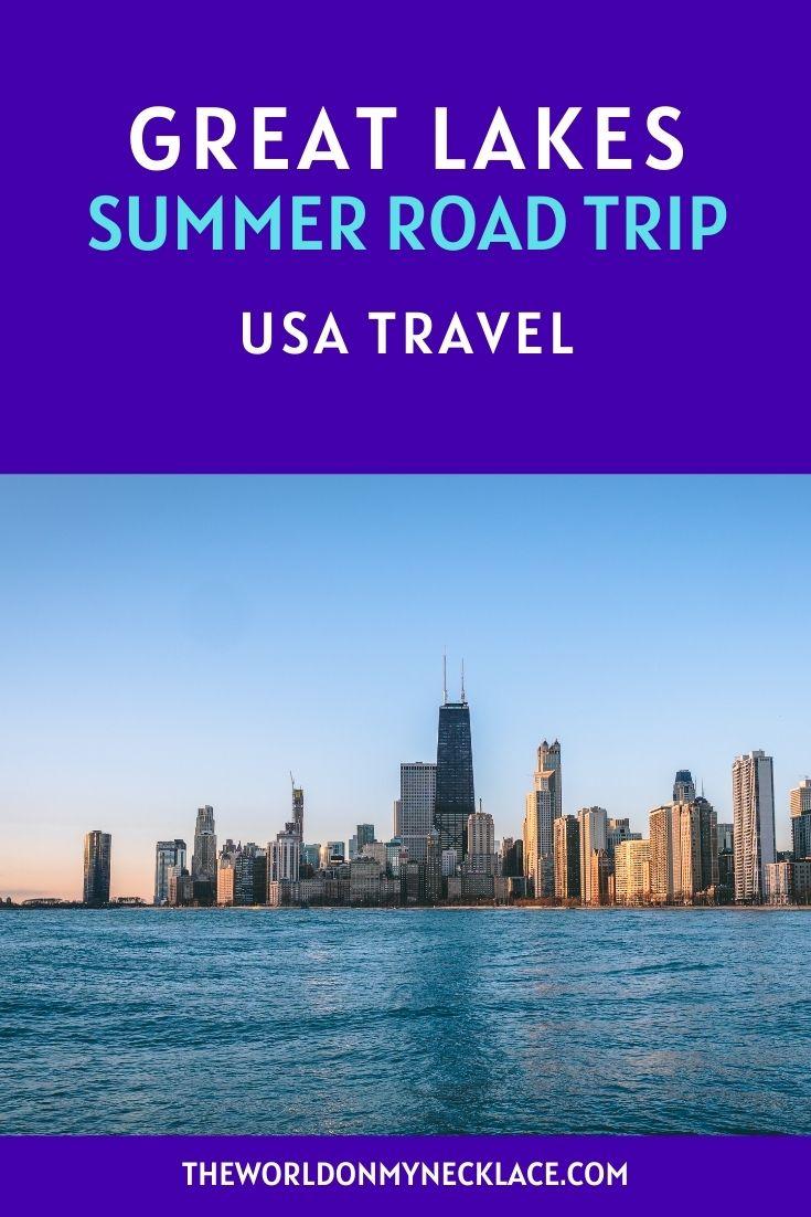 Great Lakes Summer Road Trip