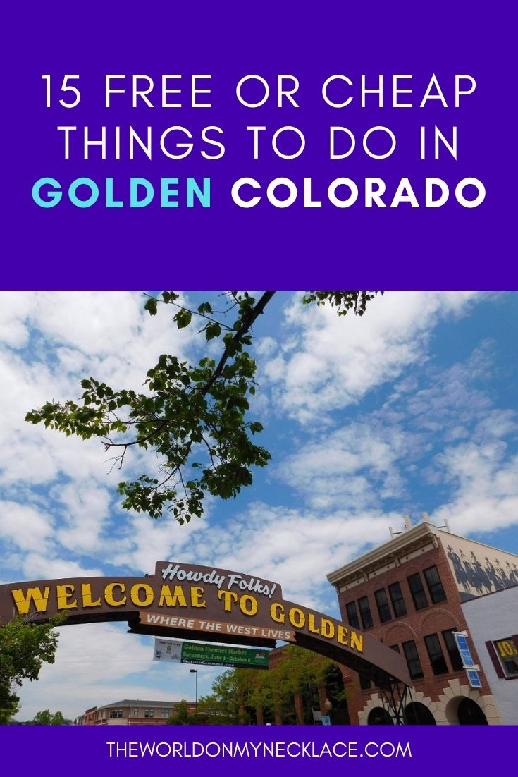 15 Free or Cheap Things To Do in Golden CO