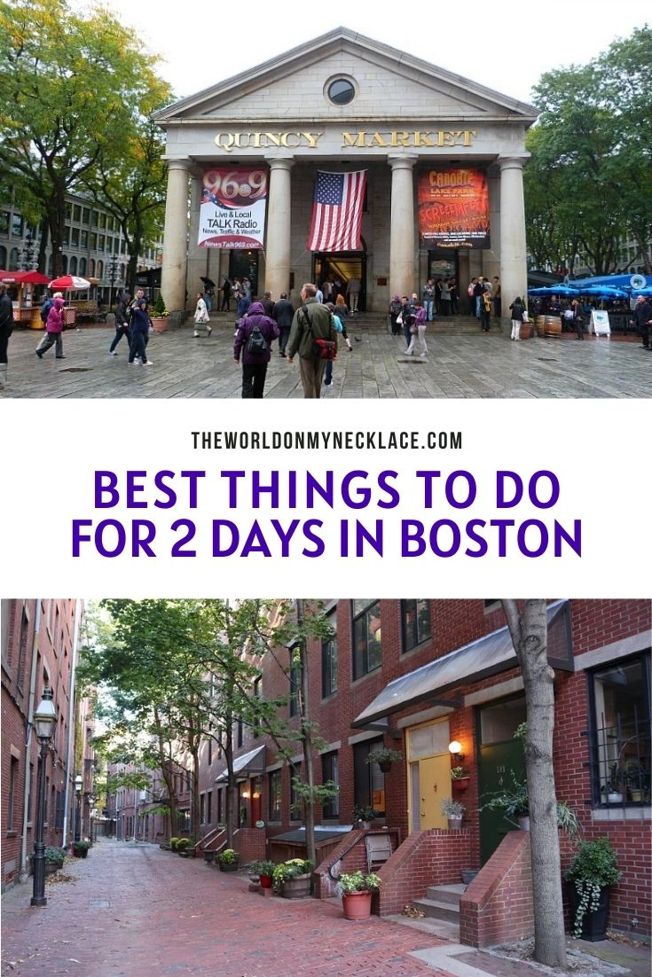 The Best Things to Do in Boston in 2 Days