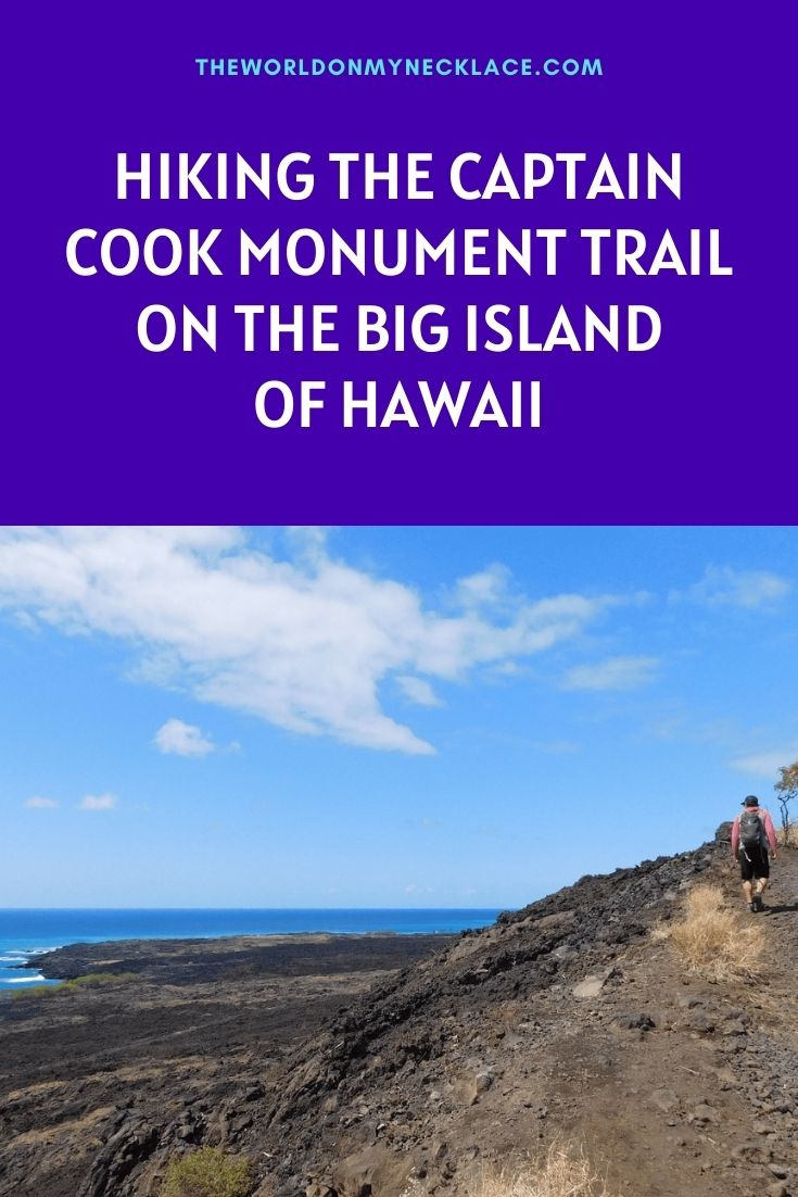 Hiking the Captain Cook Monument Trail on the Big Island Hawaii